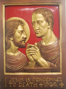 I. JESUS IS CONDEMNED TO DEATH. Lord Jesus, often I judge others and fail to be understanding or loving. Help me to see the people in my life through your eyes, not the eyes of Pontius Pilate.
